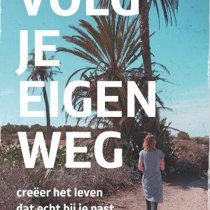 Volg je eigen weg | Irene van Gent | april 2020
