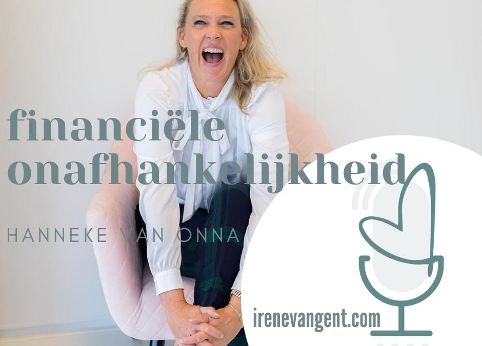 Episode #33 Hanneke van Onna over financiële onafhankelijkheid